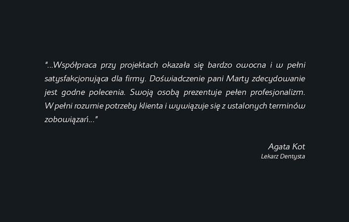 Referencje od doktor Agaty Kot zobaczysz tutaj.