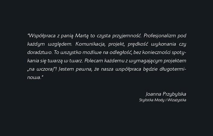 Referencje od pani Joanny Przybylskiej zobaczysz tutaj.
